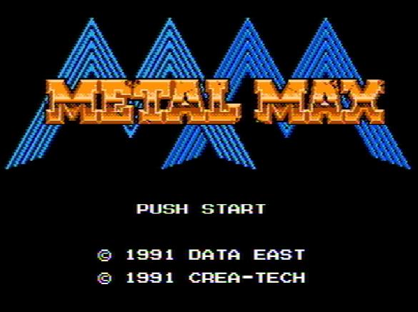 Титульный экран из игры Metal Max / Метал Макс